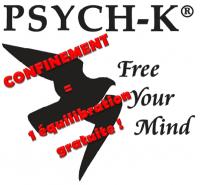 Confinement/Coronavirus/Stress : PROLONGEMENT ! Testez GRATUITEMENT PSYCH-K®