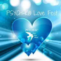 PSYCH-K® LOVE FESTIVAL - TESTEZ PSYCH-K® GRATUITEMENT par visio du 21 au 28 Mars (Prolongation Confinement)